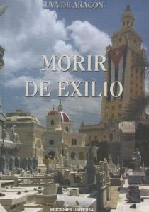 Morir de exilio por Uva de Aragón