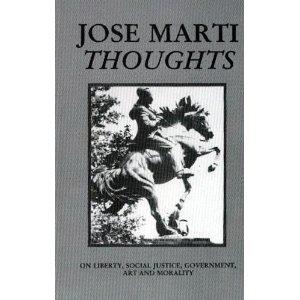 Pensamientos de Martì escogidos por Carlos Ripoll