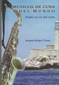 """""""Músicos de Cuba y del mundo"""": un libro transnacional"""
