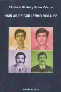 """Portada del libro """"Hablar de Guillermo Rosales"""" por Elizabeth Mirabal y Carlos Velazco"""
