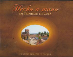 """Portada del libro """"Hecho a mano enTrinidad de Cuba"""""""
