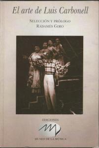 """Portada de """"El arte de Luis Carbonell"""" , selección y prólogo Radamés Giró,  La Habana, 2013"""