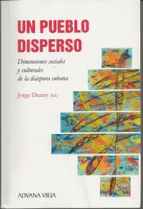 """Portada de """"Un pueblo disperse. Dimensiones sociales y culturales de la diaspora cubana"""""""