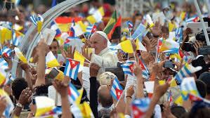 Los cubanos recibieron al Papa Francisco con entusiasmo