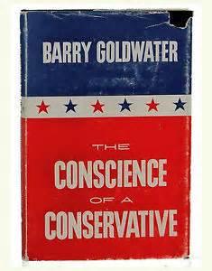 """he Conscience of a Conservative"" sentó  las bases del movimiento conservador"